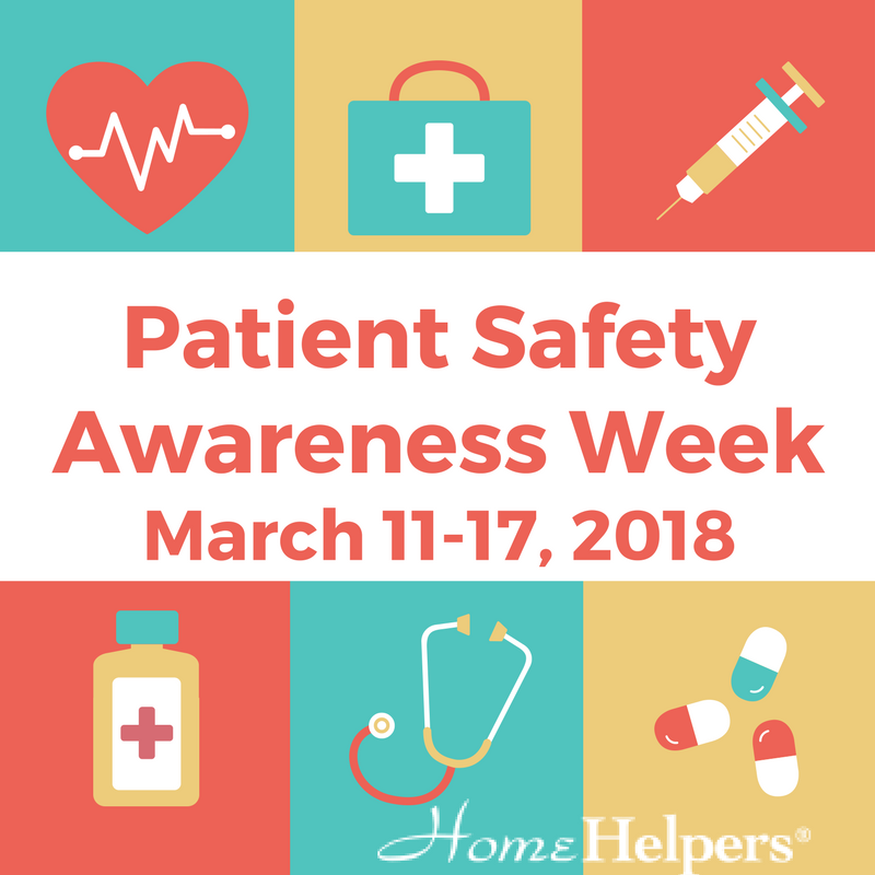 Patient Safety Awareness Week | Senior Care | Home Helpers of Bradenton FL